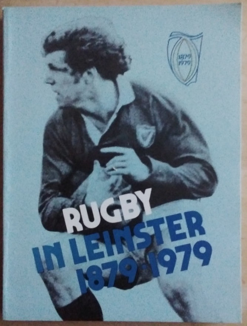 Conroy, J.C  - Rugby in Leinster 1879-1979 - PB - Sporting History