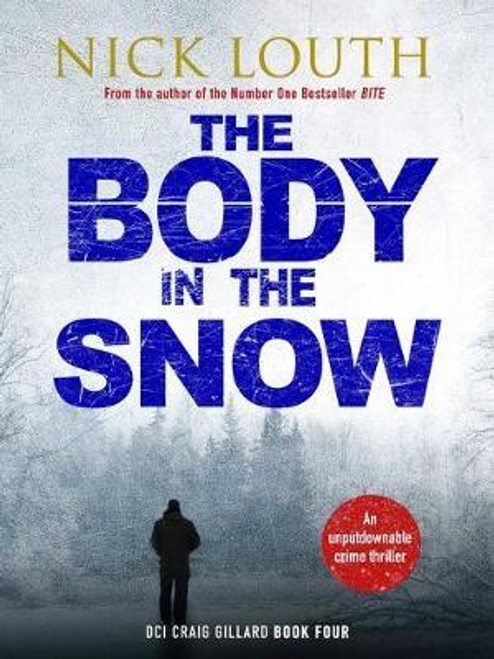 Louth, Nick / The Body in the Snow