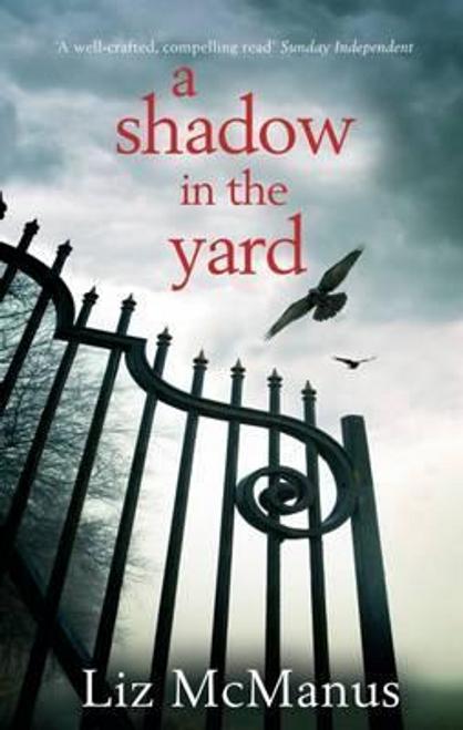 McManus, Liz / A Shadow in the Yard