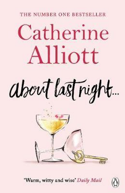 Alliott, Catherine / About Last Night . . .