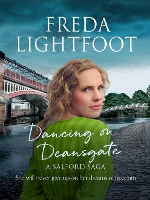 Lightfoot, Freda / Dancing on Deansgate