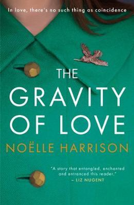 Harrison, Noelle / The Gravity of Love