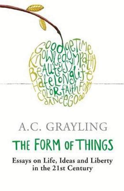 Grayling, A. C. / The Form of Things