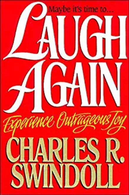 Swindoll, Charles R. / Laugh Again
