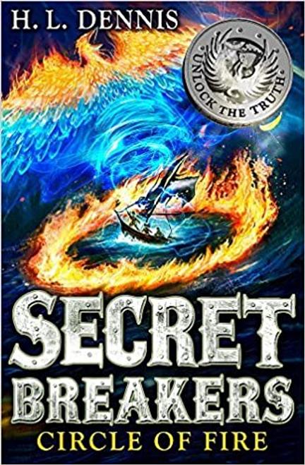 Dennis, H. L. / Secret Breakers Circle of Fire