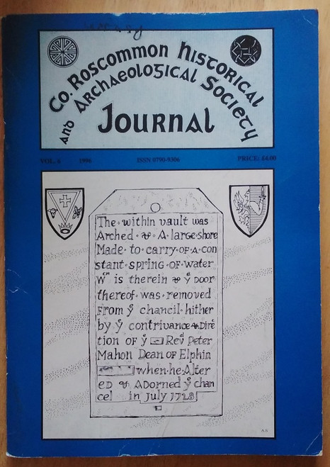 County Roscommon Historical and Archaeological Society Journal - 1996 - Volume 6