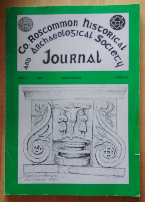 County Roscommon Historical and Archaeological Society Journal - 1998 - Volume 7