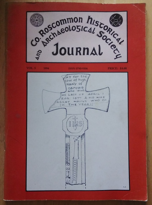 County Roscommon Historical and Archaeological Society Journal - 1994 - Volume 5