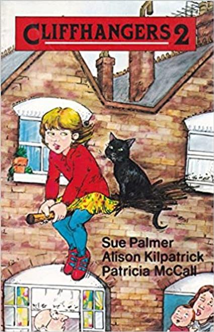 Palmer, Sue / Cliffhangers: Bk. 2