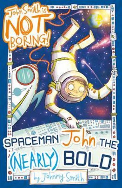 Smith, Johnny / Spaceman John the (Nearly) Bold