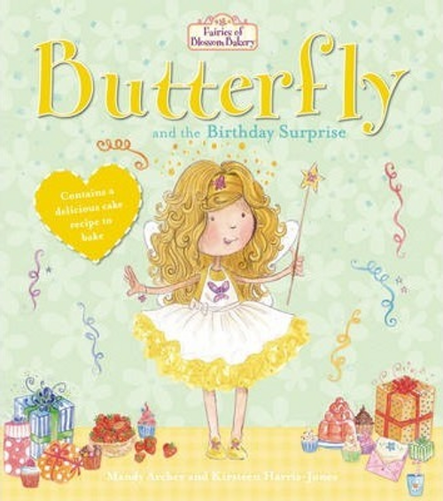 Archer, Mandy / Butterfly and the Birthday Surprise (Children's Picture Book)