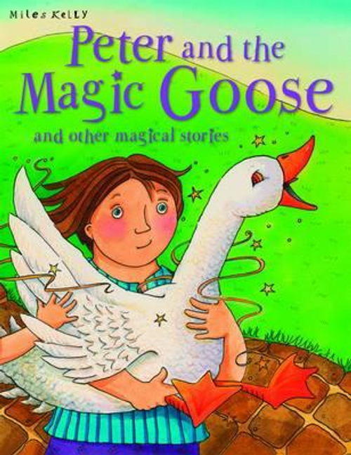 Miles, Kelly / Peter & the Magical Goose (Children's Picture Book)