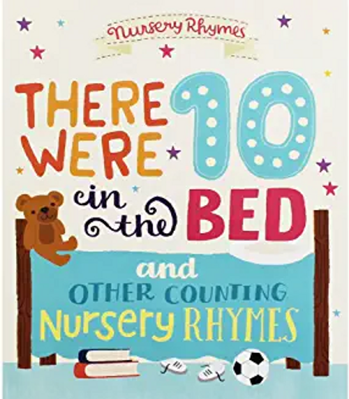 Rhymes, Nursery / There Were Ten in the Bed & Other Counting (Children's Picture Book)