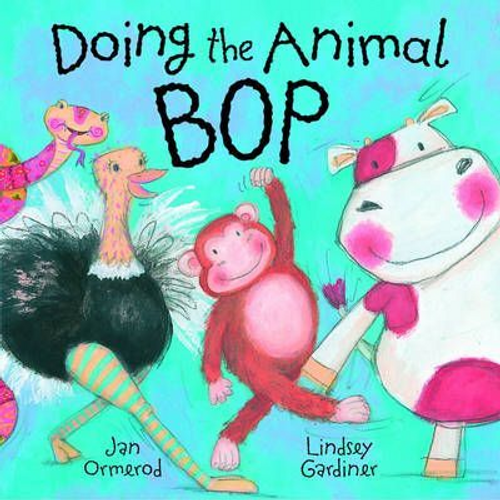 Ormerod, Jan / Doing the Animal Bop (Children's Picture Book)