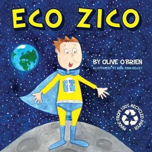 O'Brien, Olive / Eco Zico (Children's Picture Book)