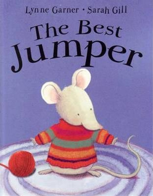 Garner, Lynne / The Best Jumper (Children's Picture Book)