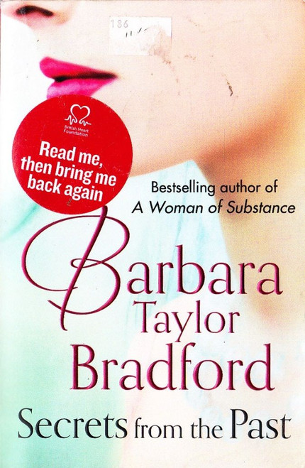 Taylor Bradford, Barbara / Secrets from the Past