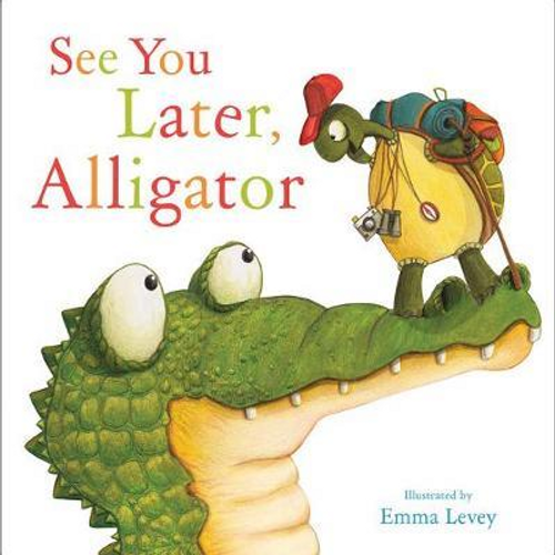 Levey, Emma / See You Later, Alligator (Children's Picture Book)