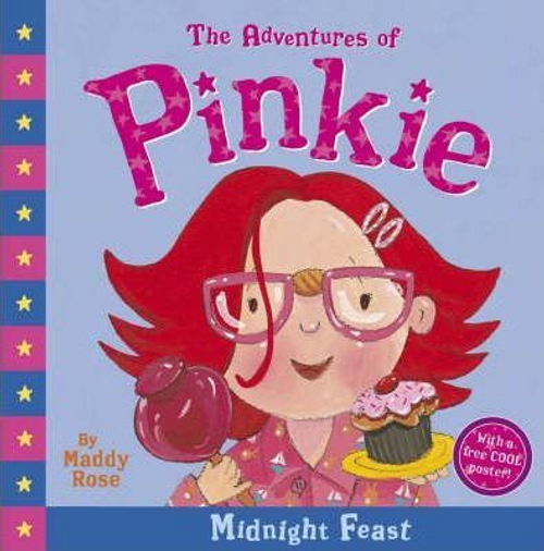 Rose, Maddy / The Adventures of Pinkie : Midnight Feast (Children's Picture Book)