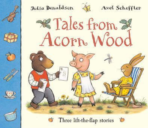 Donaldson, Julia / Tales From Acorn Wood (Children's Picture Book)