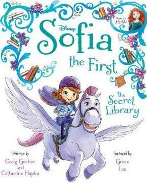 Gerber, Craig / Disney Junior Sofia the First The Secret Library (Children's Picture Book)