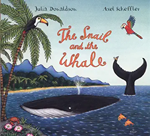 Donaldson, Julia / The Snail and the Whale (Children's Picture Book)