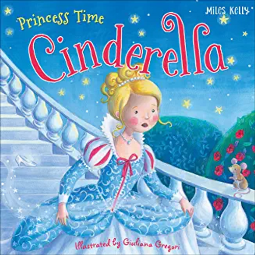 Kelly, Miles / Princess Time Cinderella (Children's Picture Book)