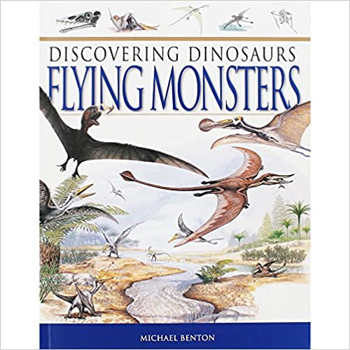 Benton, Michael / Discovering Dinosaurs Flying Monsters (Children's Picture Book)