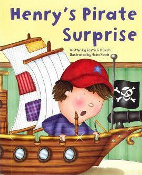 Birch, Justin C. H. / Henry's Pirate Surprise (Children's Picture Book)