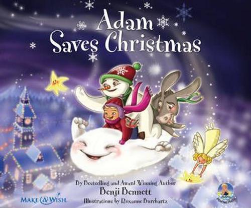 Bennett, Benji / Adam Saves Christmas (Children's Picture Book)