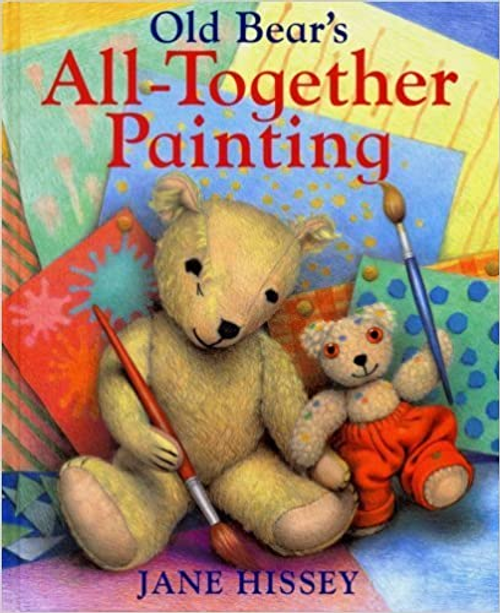 Hissey, Jane / Old Bear's All-Together Painting (Children's Picture Book)