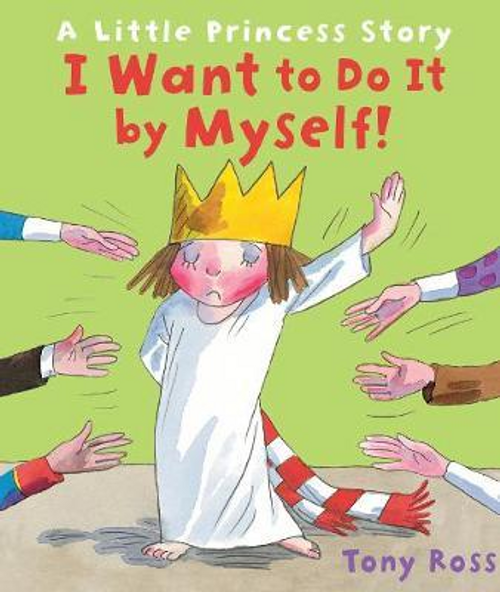 Ross, Tony / I Want to Do It by Myself! (Children's Picture Book)