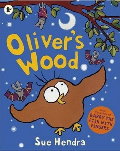 Hendra, Sue / Oliver's Wood (Children's Picture Book)