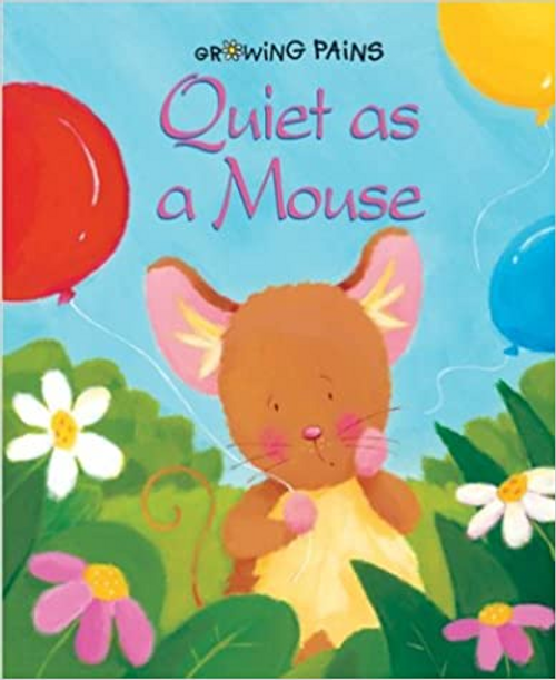 Gibbs, Lynne / Quiet as a Mouse (Children's Picture Book)