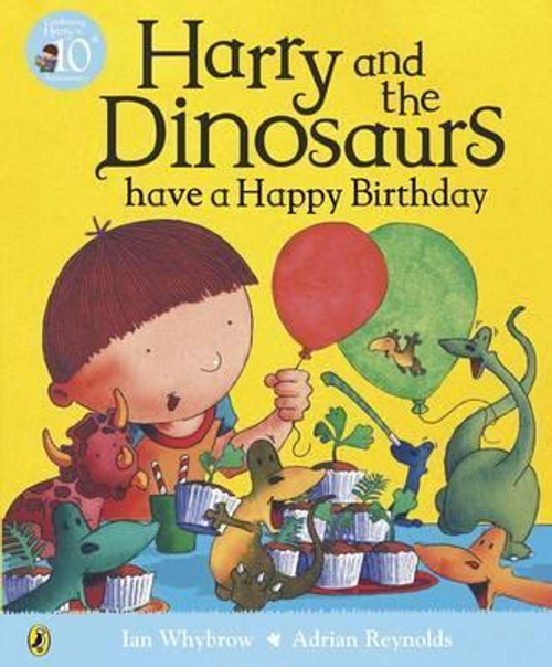 Whybrow, Ian / Harry and the Dinosaurs have a Happy Birthday (Children's Picture Book)