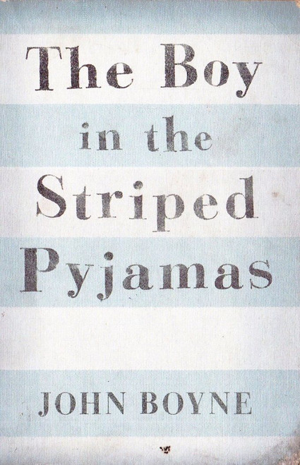 Boyne, John / The Boy in the Striped Pyjamas - WW2