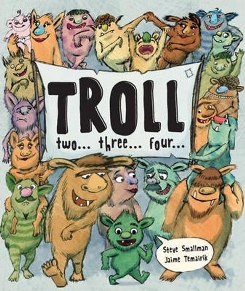 Smallman, Steve / Troll Two Three Four (Children's Picture Book)