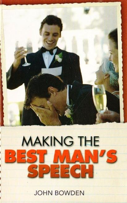 Bowden, John / Making the Best Man's Speech