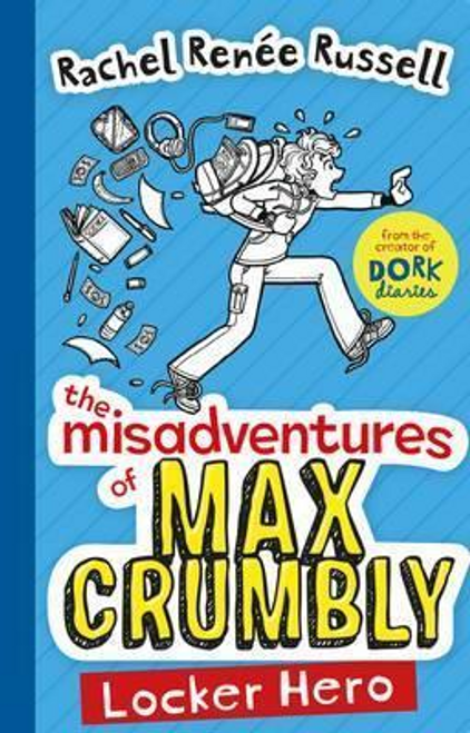 Russell, Rachel Renee / The Misadventures of Max Crumbly 1