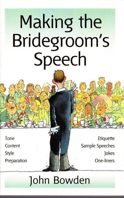 Bowden, John / Making the Bridegroom's Speech
