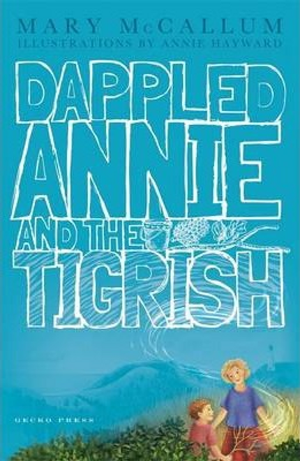 McCallum, Mary / Dappled Annie and the Tigrish
