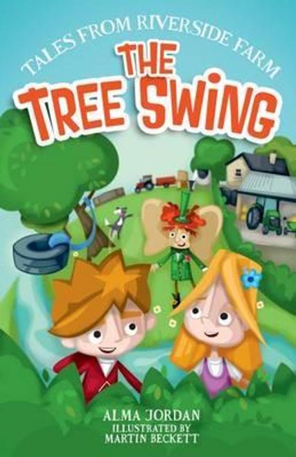 Jordan, Alma / The Tree Swing : Tales from Riverside Farm