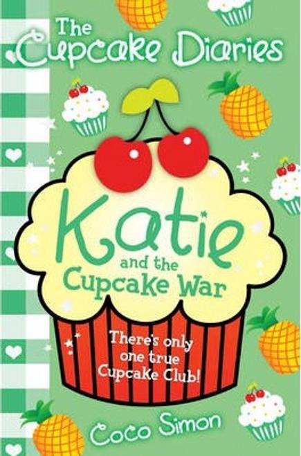 Simon, Coco / The Cupcake Diaries: Katie and the Cupcake War
