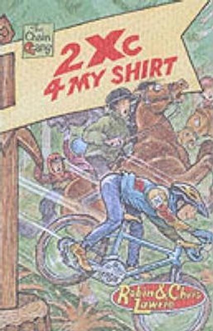 Lawrie, Robin / 2 Xc 4 My Shirt