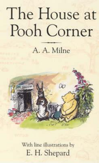 Milne, A. A. / The House at Pooh Corner