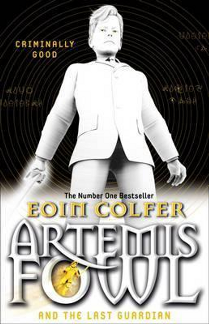 Colfer, Eoin / Artemis Fowl and the Last Guardian