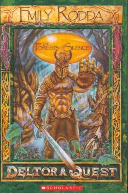 Rodda, Emily / Deltora Quest 1: #1 Forests of Silence