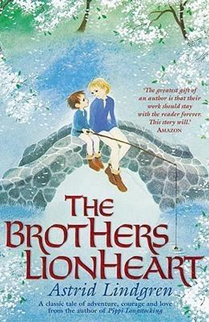 Lindgren, Astrid / The Brothers Lionheart