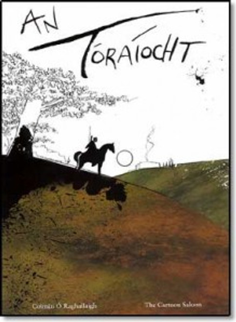 Ó Raghallaigh, Colmán & Young, Paul - An Toraíocht - PB - Cartoon Saloon - As Gaeilge - Grafach ( Graphic Novel)  BRAND NEW