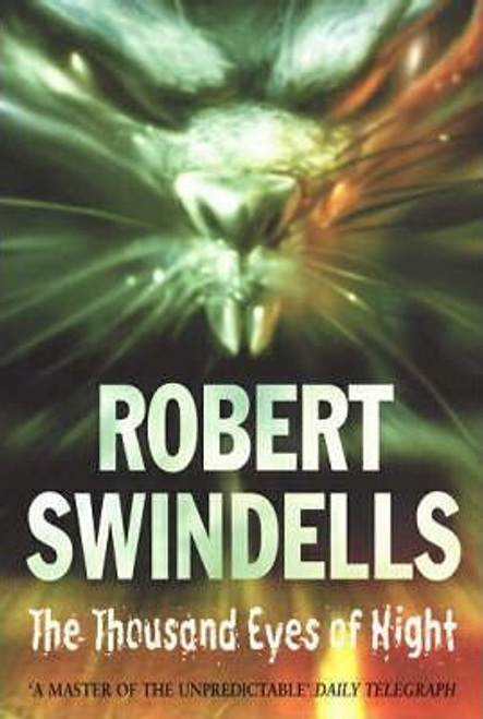 Swindells, Robert / The Thousand Eyes Of Night